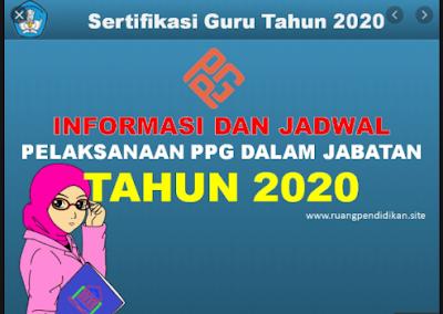 Informasi Penting Soal Pelaksanaan PPG Dalam Jabatan Tahun 2020 Angkatan 1, 2 dan 3