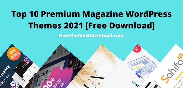 Top 10 Premium Magazine WordPress Themes 2021
