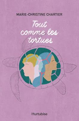 Tout comme les tortues, Marie-Christine Chartier