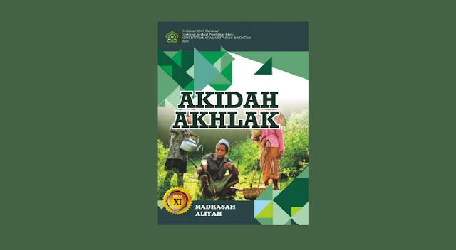 Buku Akidah Akhlak Kelas 11 MA Kurikulum 2013 Cetakan ke-1 Tahun 2020