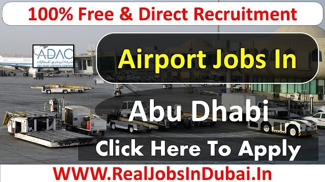 Abu Dhabi Airport Jobs  UAE 2021