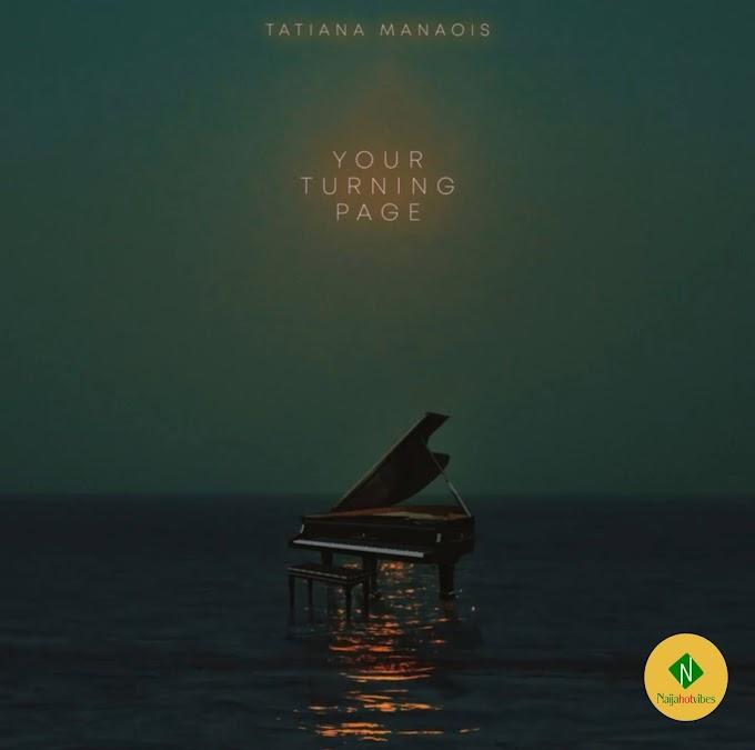 Music MP3: Tatiana Manaios – Your Turning Page