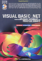 Judul Buku : Visual Basic.Net Membuat Aplikasi Database dan Program Kreatif  Revisi Kedua