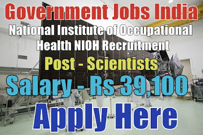 National Institute of Occupational Health NIOH Recruitment 2017