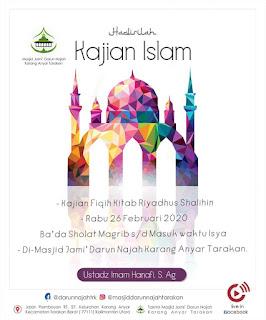 Hadirilah Kajian Fiqih Kitab Riyadhus Shalihin di Masjid Darun Najah Tarakan bersama Ustadz Imam Hanafi 20200226 - Kajian Islam Tarakan