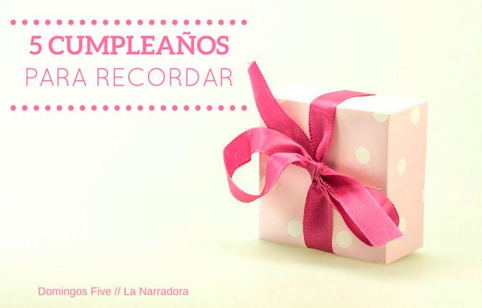 5-cumpleanos-recordar