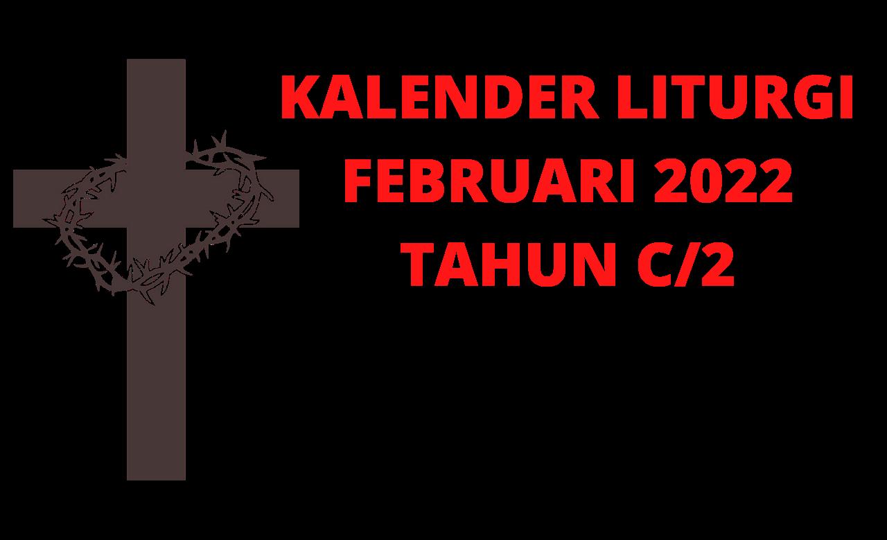 Kalender, Liturgi, Februari, 2022, Kalender Liturgi, Februari 2022, Katolik, Kalender Ekaristi