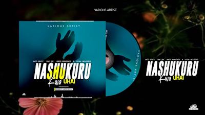 Jaco Beatz x One Six x Amos Mwijonge x Legal Melody - Nashukuru Kwa Uhai