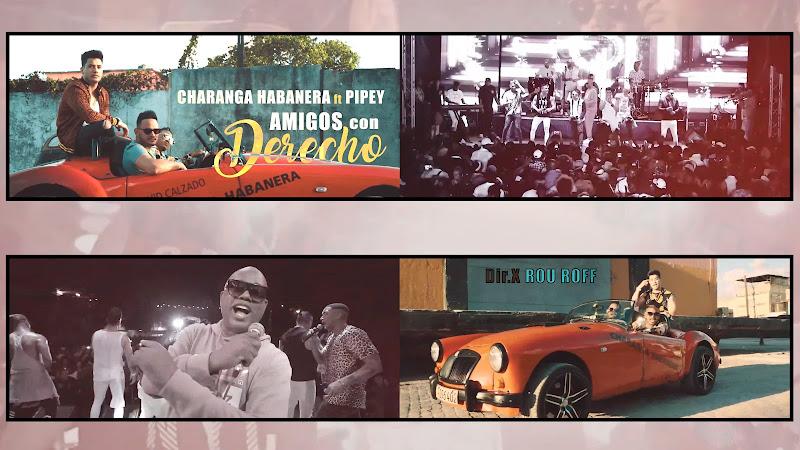 David Calzado y su Charanga Habanera & Pipey - ¨Amigos con derechos¨ - Videoclip - Director: Rou Roff. Portal Del Vídeo Clip Cubano
