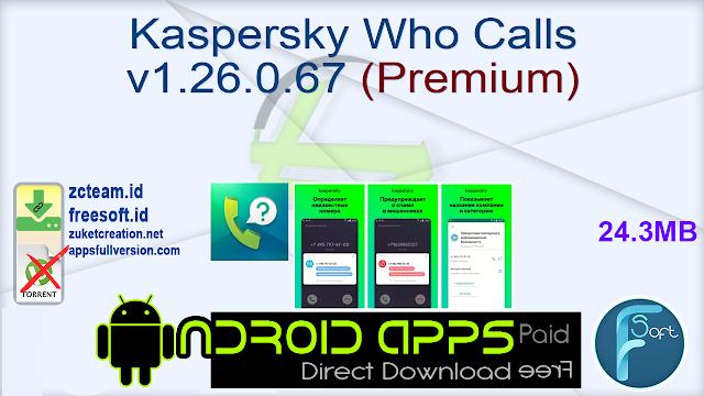 Kaspersky Who Calls v1.26.0.67 (Premium)