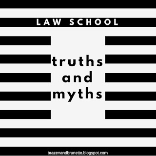truths and myths about law school | brazenandbrunette.com