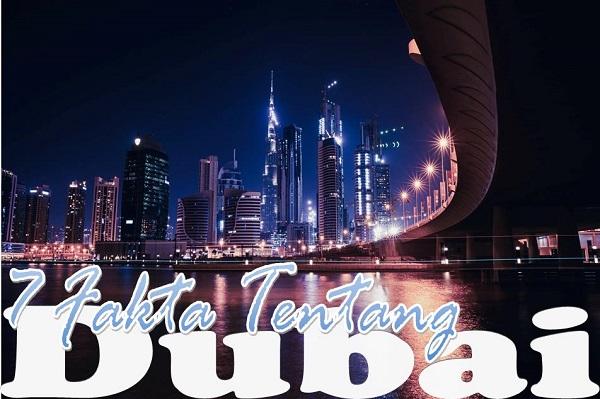 7 Fakta Tentang Dubai