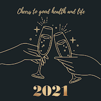 """A drawing of two hands toasting with champagne. Title reads, """"Cheers to good health and life 2021."""""""