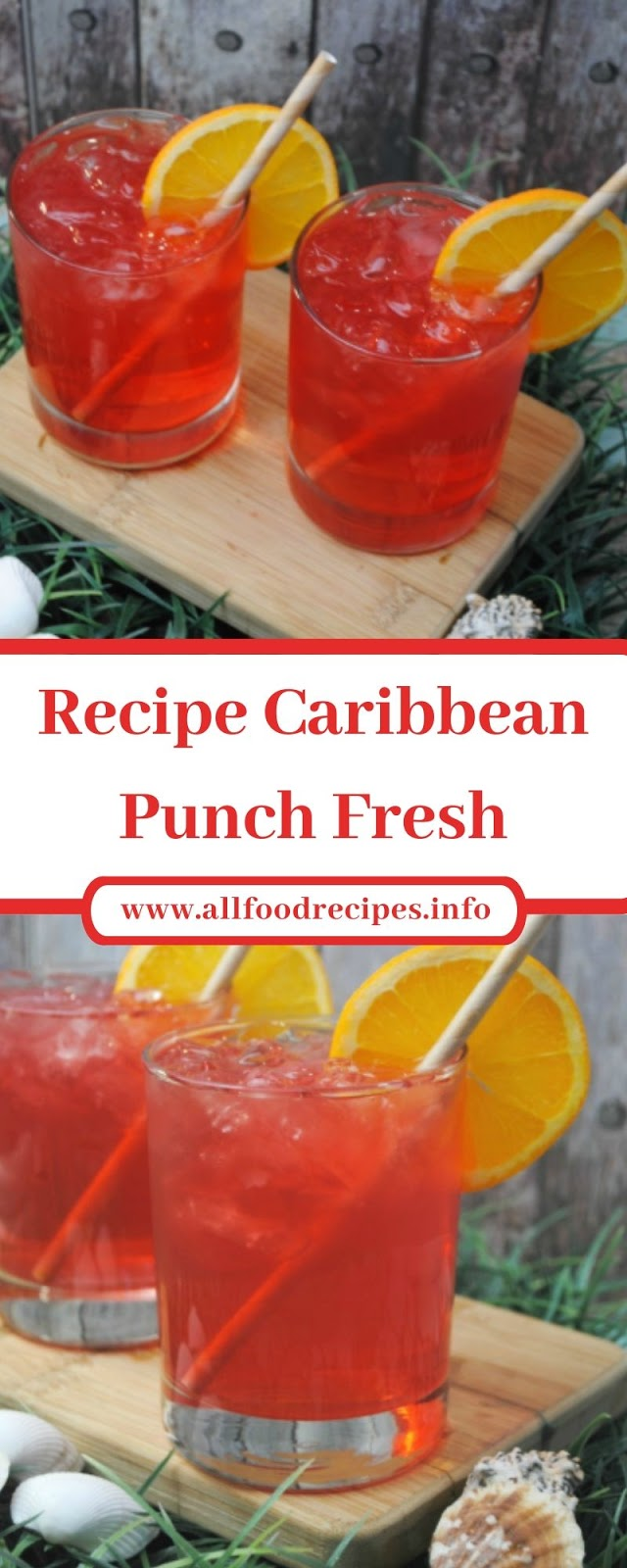 Recipe Caribbean Punch Fresh