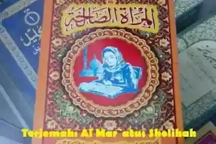 BEGINI WANITA SHOLIHAH : TERJEMAH KITAB BAHASA JAWA ''AL MAR`AH SHOLIHAH''