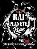 Planète Rai Remix 2020 Vol 06