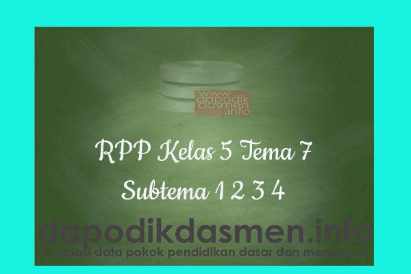 Download RPP Tematik Kelas 5 SD/MI Tema 7 Subtema 1 2 3 4 Kurikulum 2013 Revisi Terbaru 2019/2020/2021 Pembelajaran 1-6, RPP K13 Kelas 5 Semester 2 Revisi