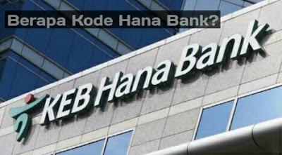 Kode Bank Hana Bank