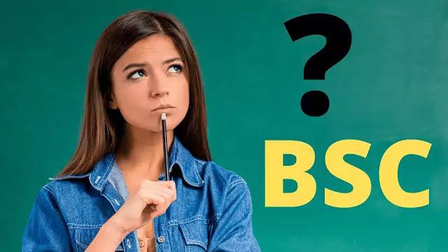 BSC full form kya hai? BSC kya hai?