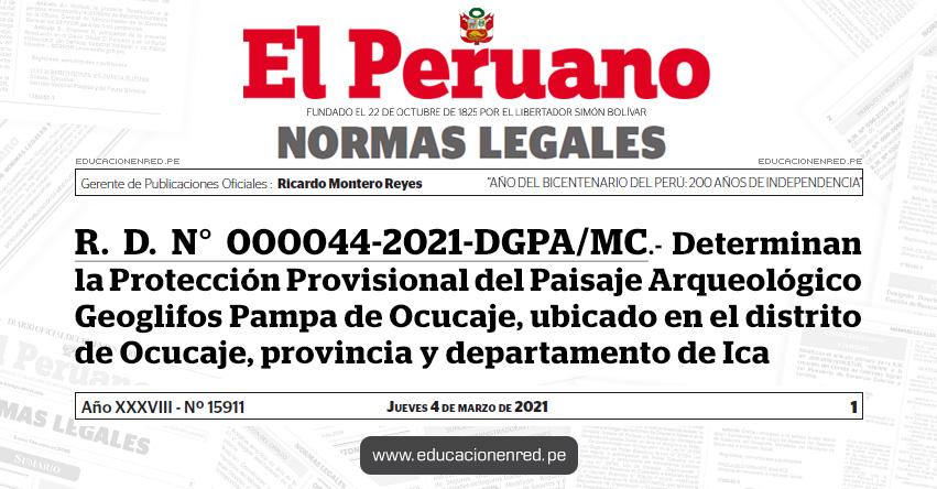 R. D. N° 000044-2021-DGPA/MC.- Determinan la Protección Provisional del Paisaje Arqueológico Geoglifos Pampa de Ocucaje, ubicado en el distrito de Ocucaje, provincia y departamento de Ica