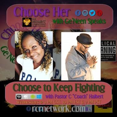 "Choose to Keep Fighting with Pastor C ""Coach"" Halbert"