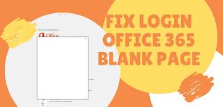 2 Cara Atasi Tidak Bisa Sign In Office 365 Layar Blank Dan Form Login Tidak Bisa Di Ketik