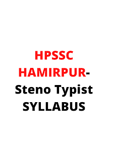 Syllabus For the Post of Steno Typist-HPSSC Hamirpur