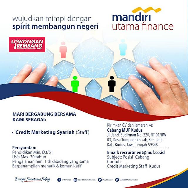 Lowongan Kerja Credit Marketing Syariah (Staff) Mandiri Utama Finance Rembang