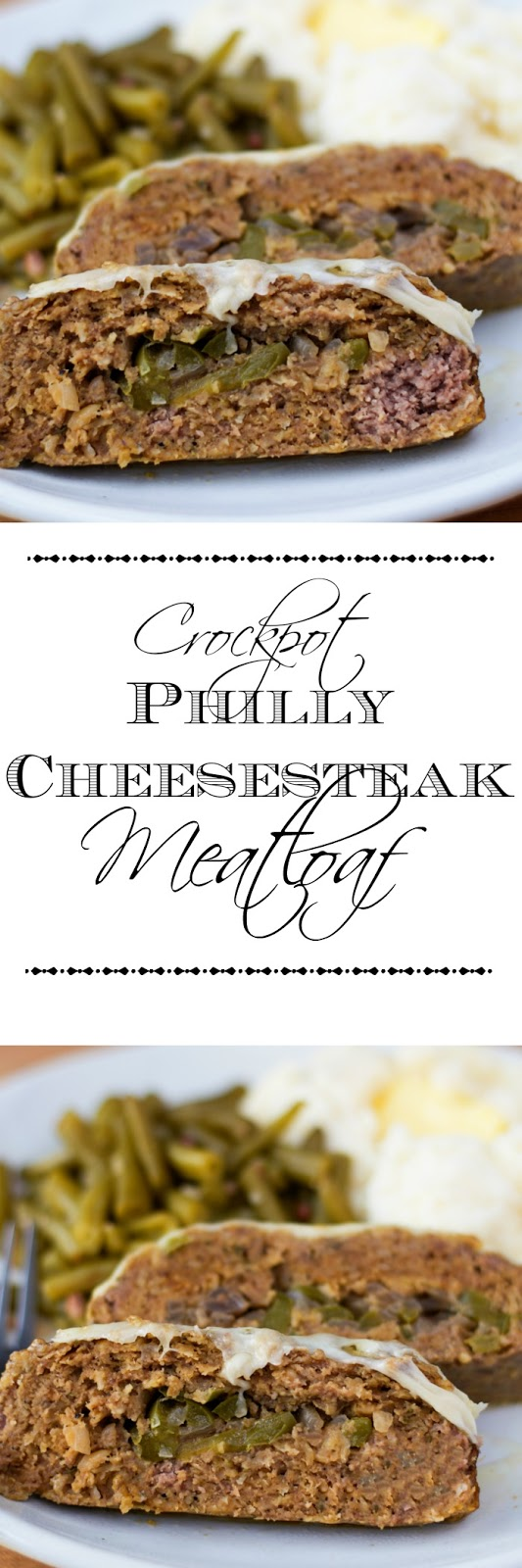 Crockpot Philly Cheesesteak Meatloaf Recipe - ~The Kitchen Wife~
