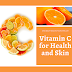 Vitamin C: How is it beneficial for your health and skin?
