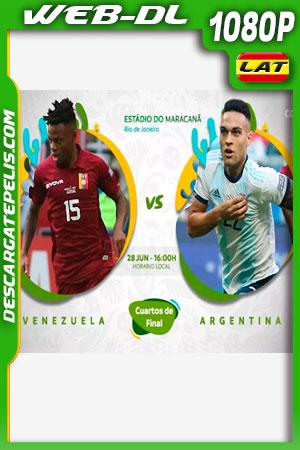 Venezuela vs Argentina Copa América 2019 WEBL-DL 1080p Latino