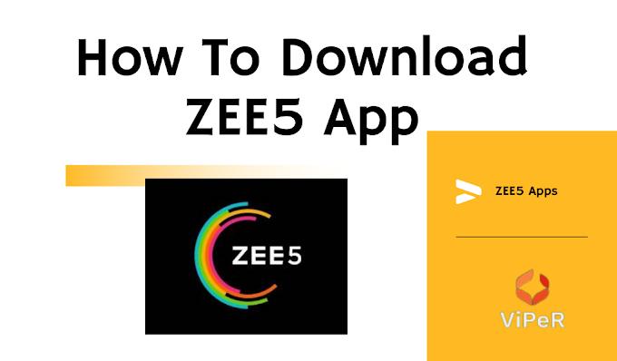 How To Download ZEE5 App – ऐसे करे ZEE5 एप्प डाउनलोड!
