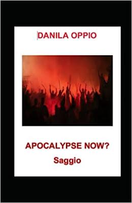 APOCALYPSE NOW? di DANILA OPPIO