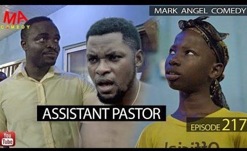 "Download ""Skit"" Assistant Pastor (Mark Angel Comedy Episode 217)"