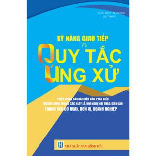Kỹ Năng Giao Tiếp Và Quy Tắc Ứng Xử ebook PDF EPUB AWZ3 PRC MOBI