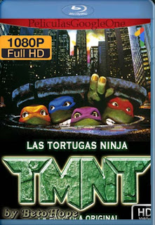Las Tortugas Ninja[1990] [1080p BRrip] [Latino-Inglés] [GoogleDrive]