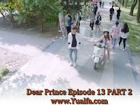 SINOPSIS Drama China 2017 - Dear Prince Episode 13 PART 2