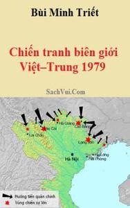 Chiến tranh biên giới Việt - Trung 1979 - Bùi Minh Triết
