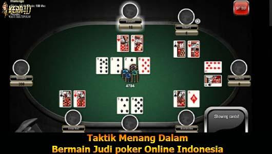 Taktik Menang Dalam Bermain Judi poker Online Indonesia