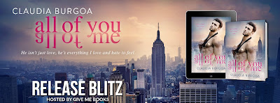 All of You All of Me by Claudia Burgoa Release Blitz Giveaway