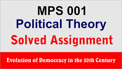 democracy in 20th century, ignou mps assignment