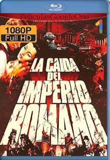La Caida Del Imperio Romano[1964] [1080p BRrip] [Latino-Castellano-Ingles] [GoogleDrive] LaChapelHD