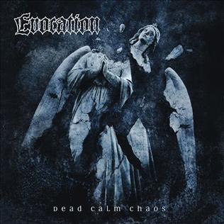 Evocation - Dead Calm Chaos CD 2008