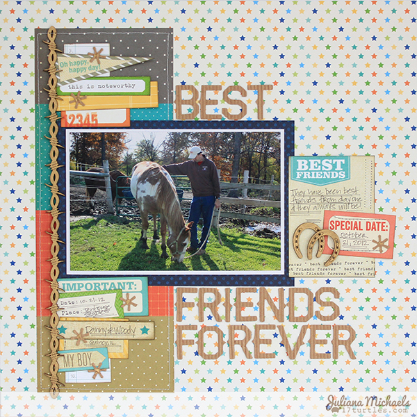 Best Friends Forever Layout by Juliana Michaels