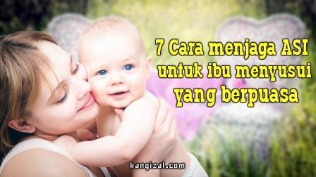 Cara menjaga ASI untuk ibu menyusui yang berpuasa