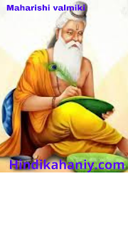 Biography History of Maharishi Valmiki-महर्षि वाल्मीकि का जीवन कथा जीवनी इतिहास