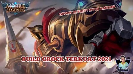 Build Grock Terkuat 2021