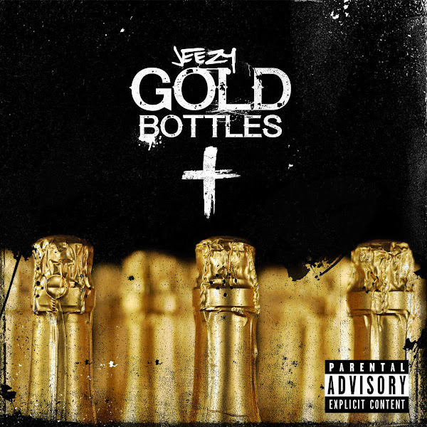 Jeezy - Gold Bottles - Single Cover
