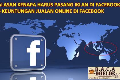 Alasan Kenapa Harus Pasang Iklan di Facebook