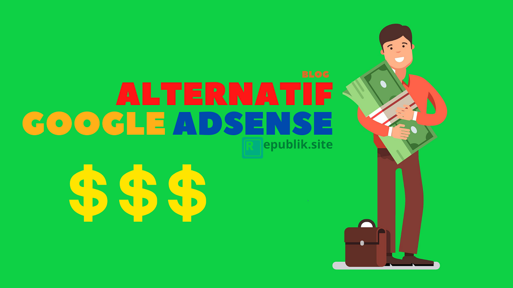 alternatif google adsense yang membayar mahal